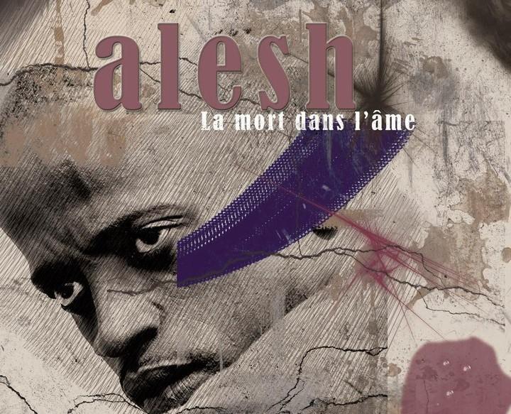 Alesh - Le mort dans l'ame