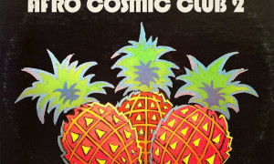 DJ Gioumanne's Afro Cosmic Club Volume 2 with extended liner notes