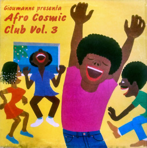 Afro Cosmic Club Volume 3